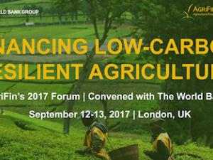 AGRIFIN's 2017 FORUM: FINANCING LOW-CARBON RESILIENT AGRICULTURE
